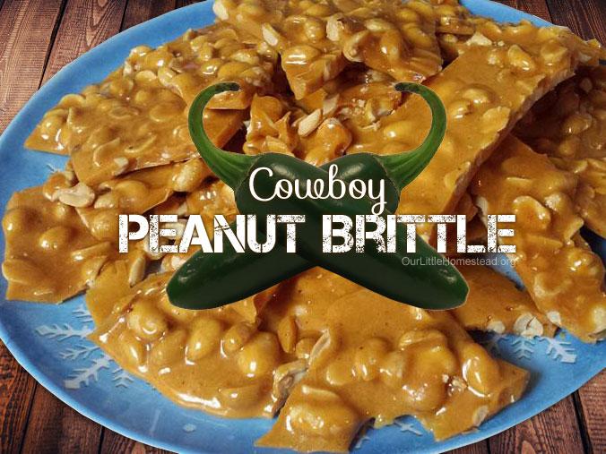 Cowboy Peanut Brittle (Using Cowboy Candy Syrup)